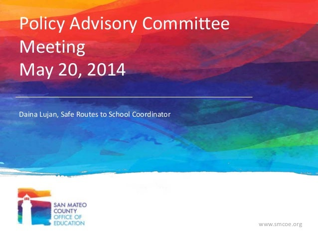 Policy Advisory Committee Meeting May 21, 2014
