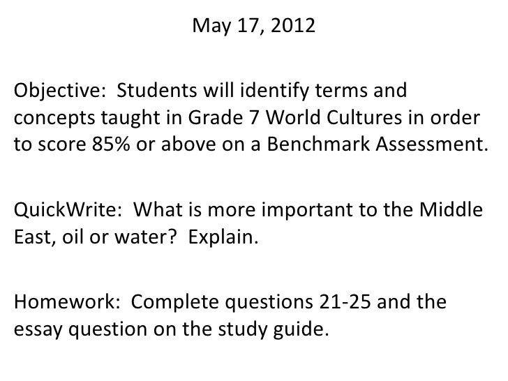 May 17, 2012Objective: Students will identify terms andconcepts taught in Grade 7 World Cultures in orderto score 85% or a...