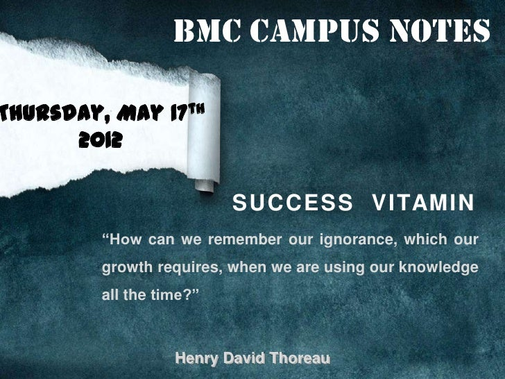 """BMC Campus NotesThursday, May 17th      2012                          S U C C E S S V I TAM I N         """"How can we rememb..."""