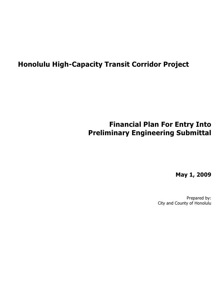 Honolulu High-Capacity Transit Corridor Project                         Financial Plan For Entry Into                   Pr...