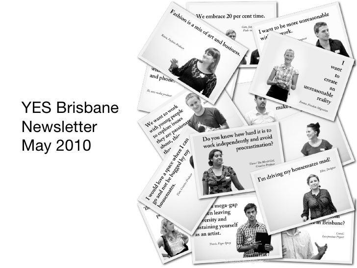 YES Brisbane  Newsletter May 2010