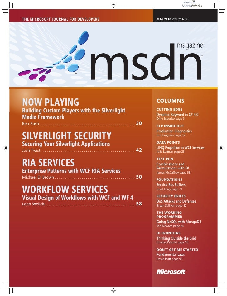 THE MICROSOFT JOURNAL FOR DEVELOPERS                                                                        MAY 2010 VOL 2...