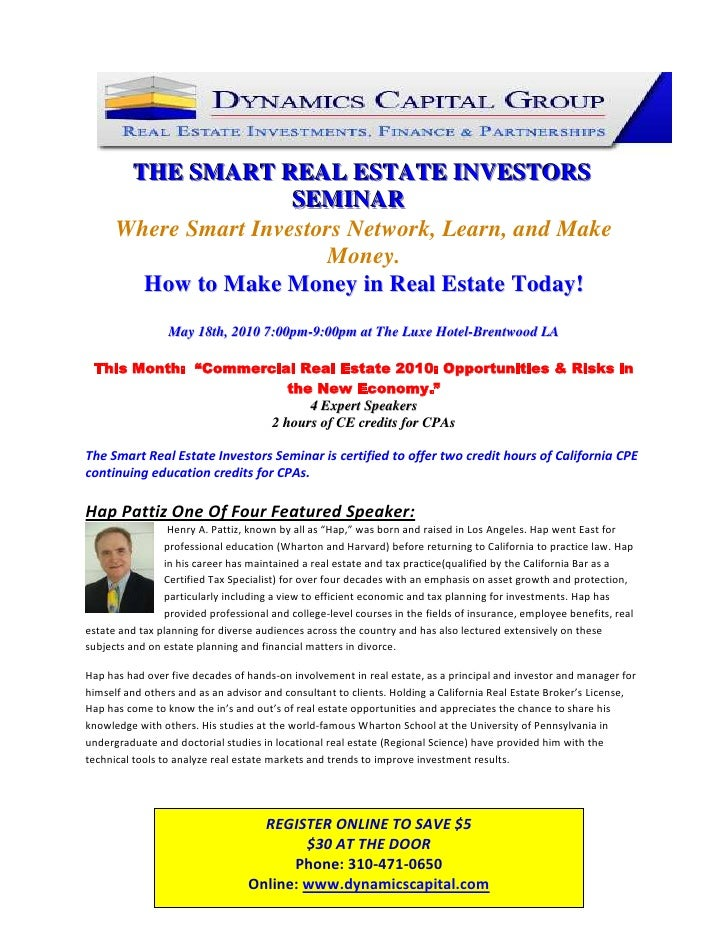 123825-142875<br />THE SMART REAL ESTATE INVESTORS SEMINAR<br />Where Smart Investors Network, Learn, and Make Money.<br /...