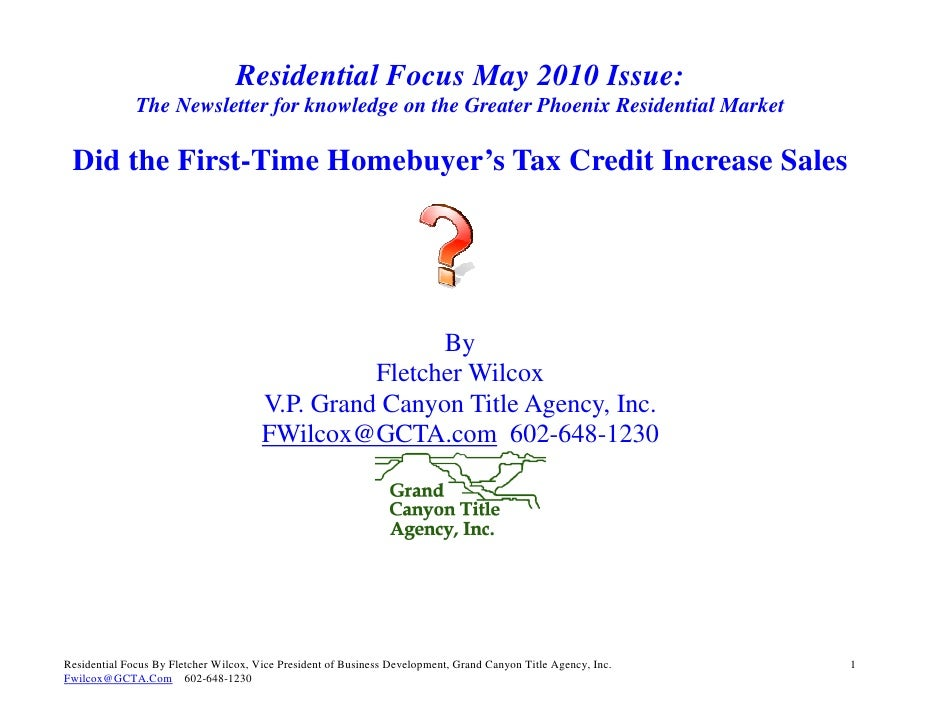Residential Focus May 2010 Issue:               The Newsletter for knowledge on the Greater Phoenix Residential Market   D...