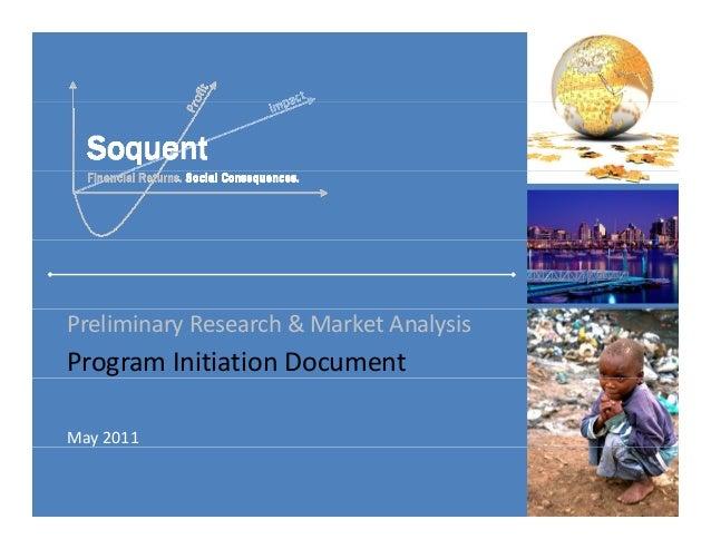 Preliminary Research & Market AnalysisProgram Initiation DocumentMay 2011