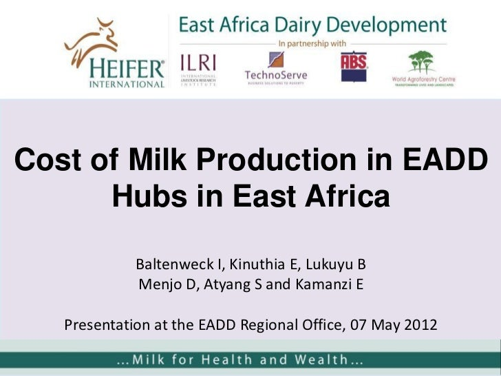 Cost of milk production in EADD hubs in East Africa