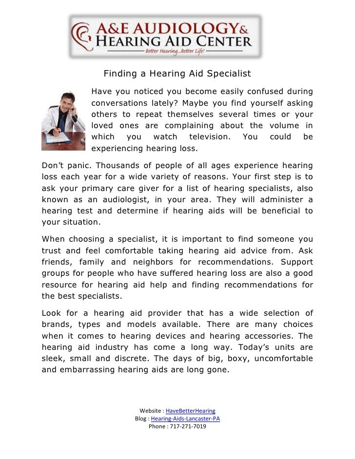 Finding a Hearing Aid Specialist            Have you noticed you become easily confused during            conversations la...