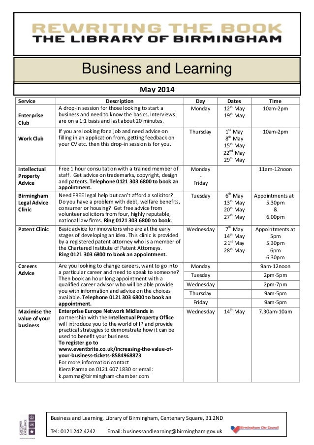 Business and Learning, Library of Birmingham, Centenary Square, B1 2ND Tel: 0121 242 4242 Email: businessandlearning@birmi...