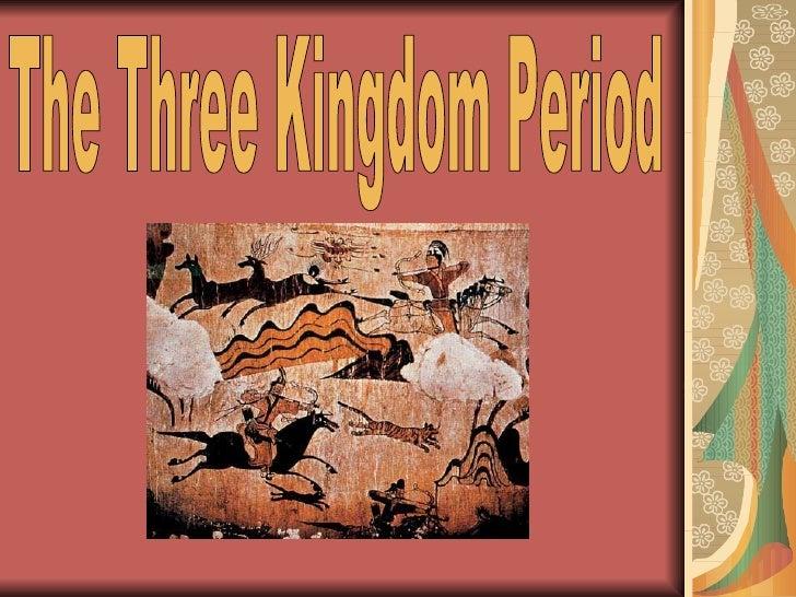 The Three Kingdom Period