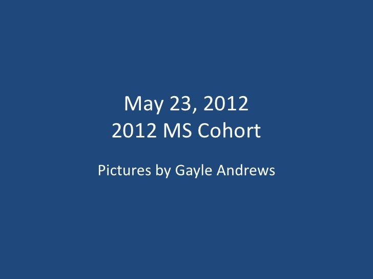 May 23 pictures