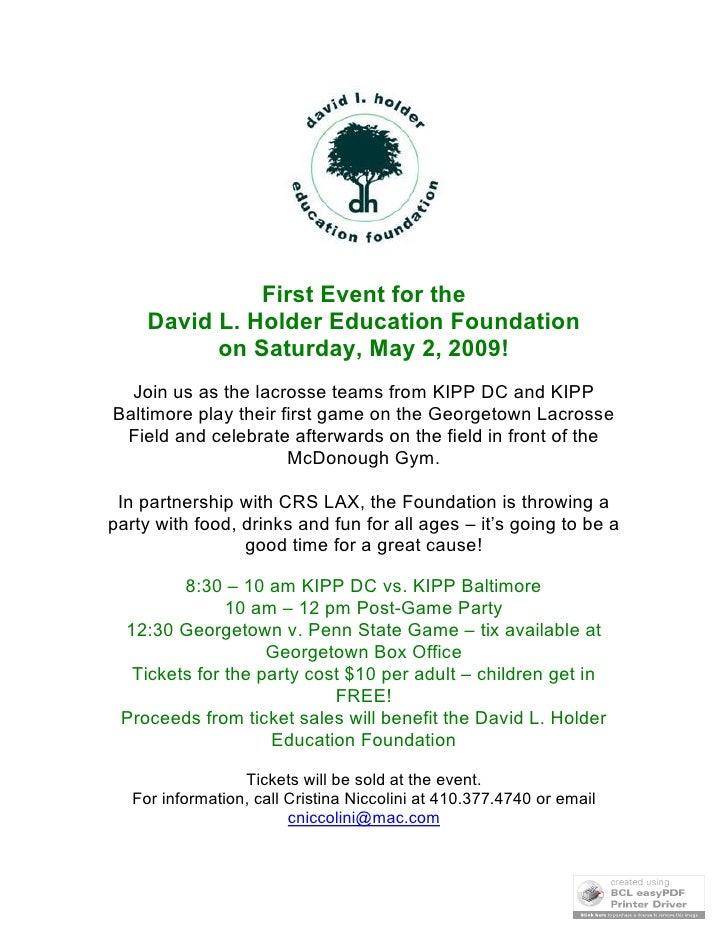 First Event for the      David L. Holder Education Foundation            on Saturday, May 2, 2009!   Join us as the lacros...
