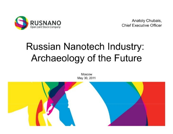 RUSNANO's CEO Anatoly Chubais presentation for the 30th May Meeting with Nature Publishing Group editors