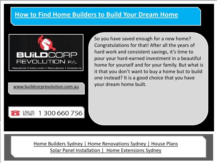 How to Find Home Builders to Build Your Dream Home                                  So you have saved enough for a new hom...