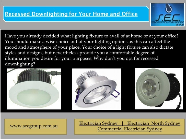 Recessed Downlighting for Your Home and Office