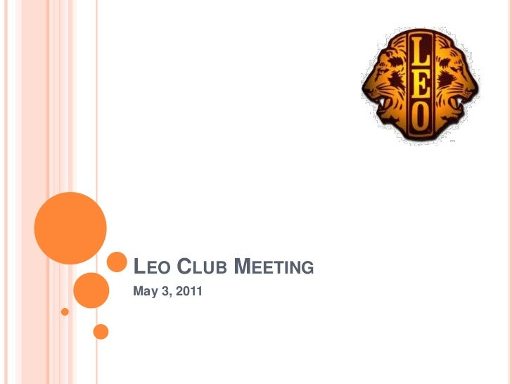 Leo Club Meeting<br />May 3, 2011<br />