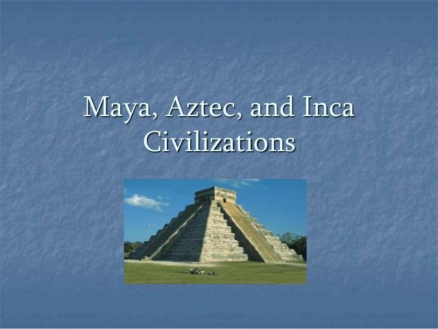 a comparison of aztecs civilization and mayan civilization Aztec civilization: a history from beginning to  this one pales in comparison  just like with the mayan civilization a lot about the aztecs has been lost.