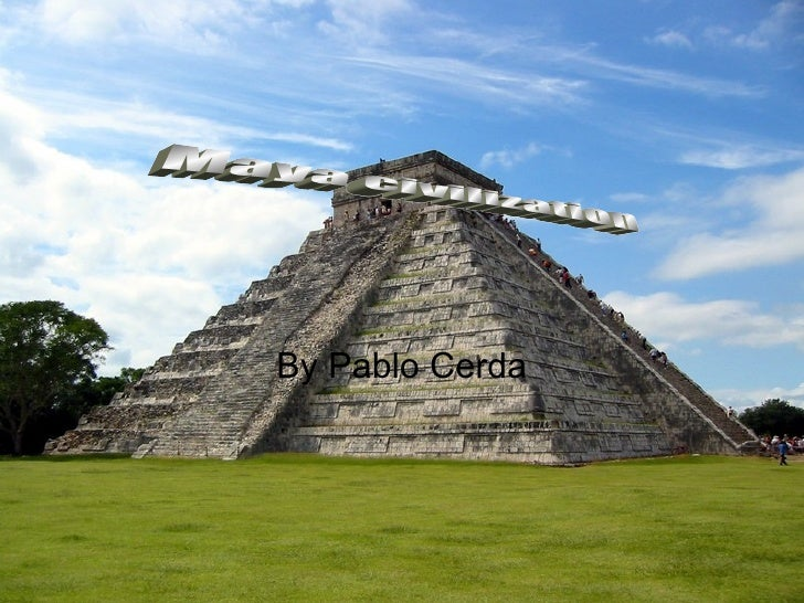By Pablo Cerda Maya civilization