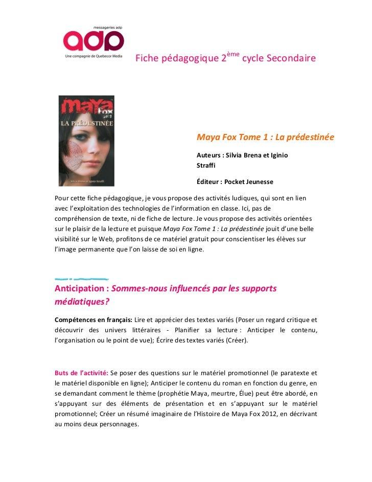 Maya Fox 2012 Tome 1: La prédestinée. Fiche pédagogique 2ème cycle du Secondaire