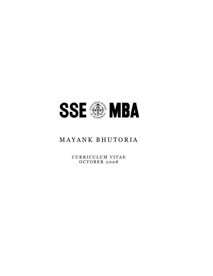 Mayank bhutoriacurriculum vitaeoctober 2008Mayank Bhutoria   Grondalsvagen 14, 3tr117 66 Stockholm, Swedenmayank.bhutoria@...