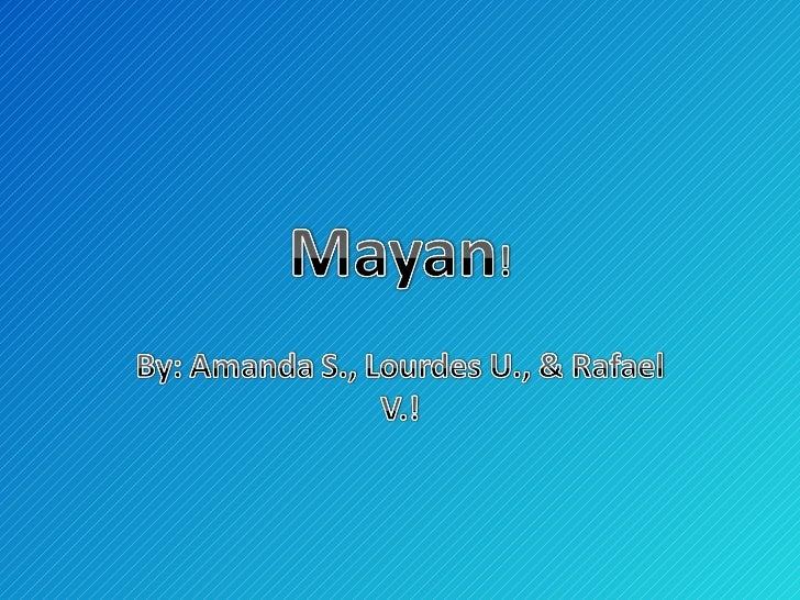 Mayan Power Point!