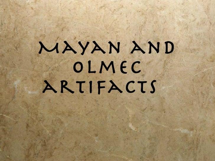 Mayan and Olmec artifacts