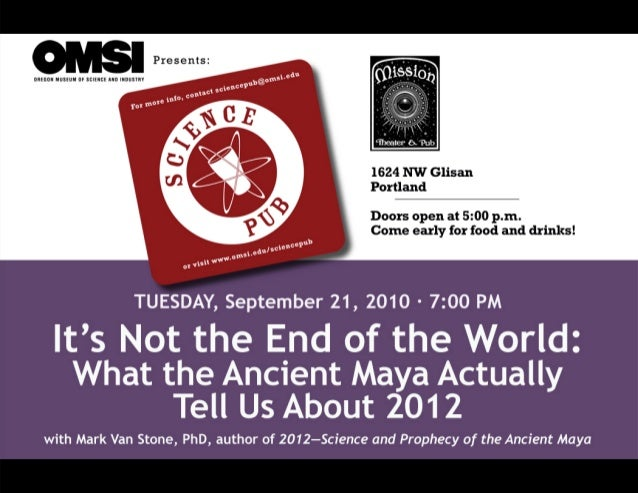 What the Ancient Maya Actually Tell Us About the End of the World