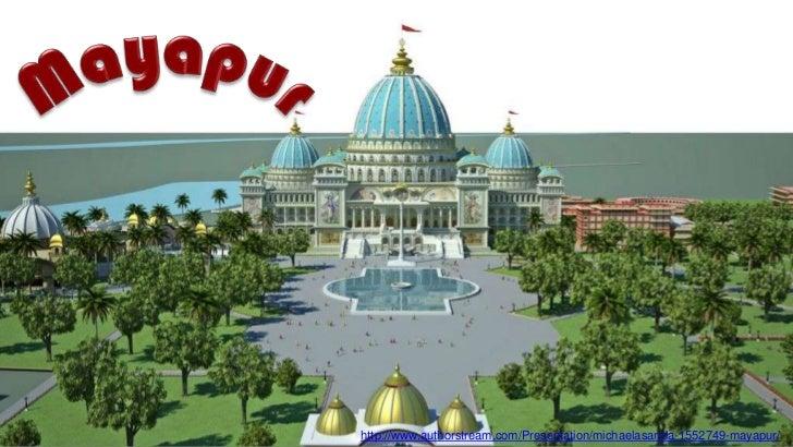 http://www.authorstream.com/Presentation/michaelasanda-1552749-mayapur/