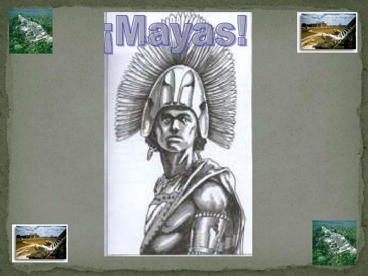 ¡Mayas!<br />