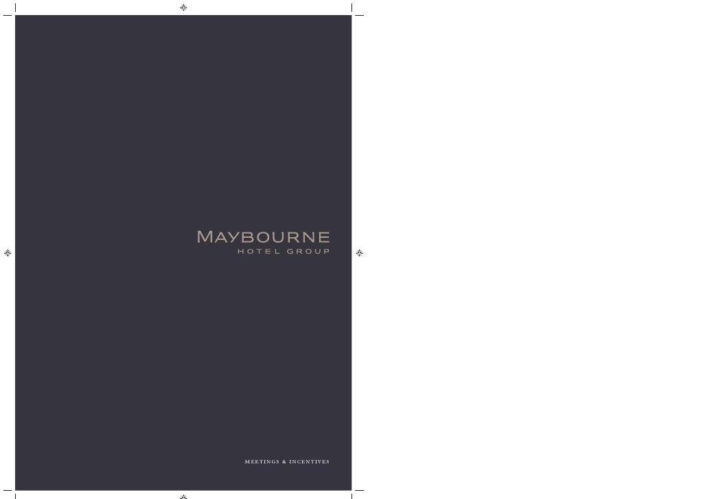 Maybourne Meetings & Incentives PDF Nov 09 - Maybourne Hotel Group, London, United Kingdom