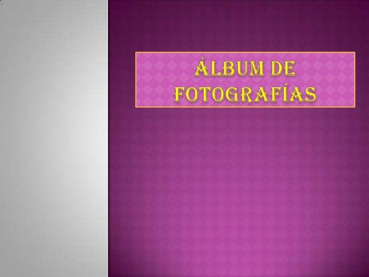 Álbum de fotografías<br />