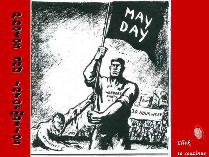 May day   -   Labour day.