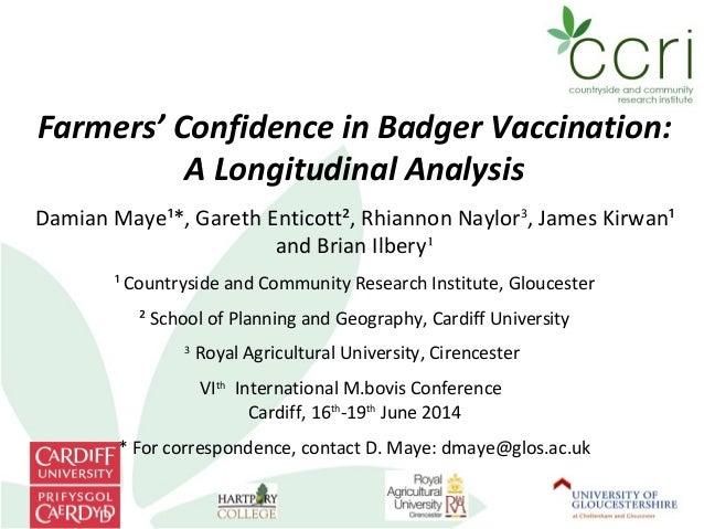 Farmer Confidence in Badger Vaccination - Bovine TB
