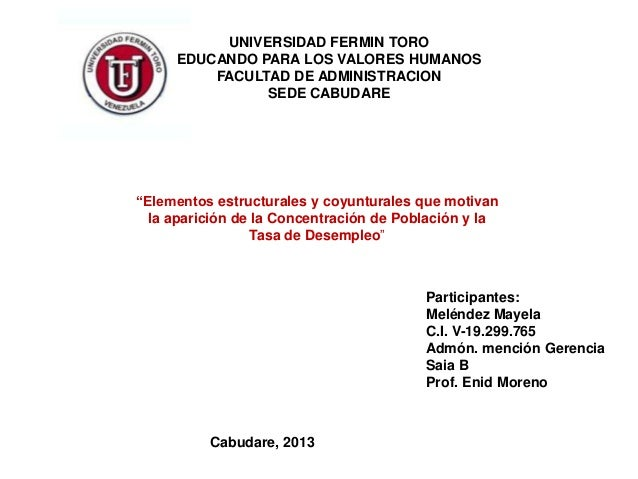 UNIVERSIDAD FERMIN TORO     EDUCANDO PARA LOS VALORES HUMANOS         FACULTAD DE ADMINISTRACION               SEDE CABUDA...
