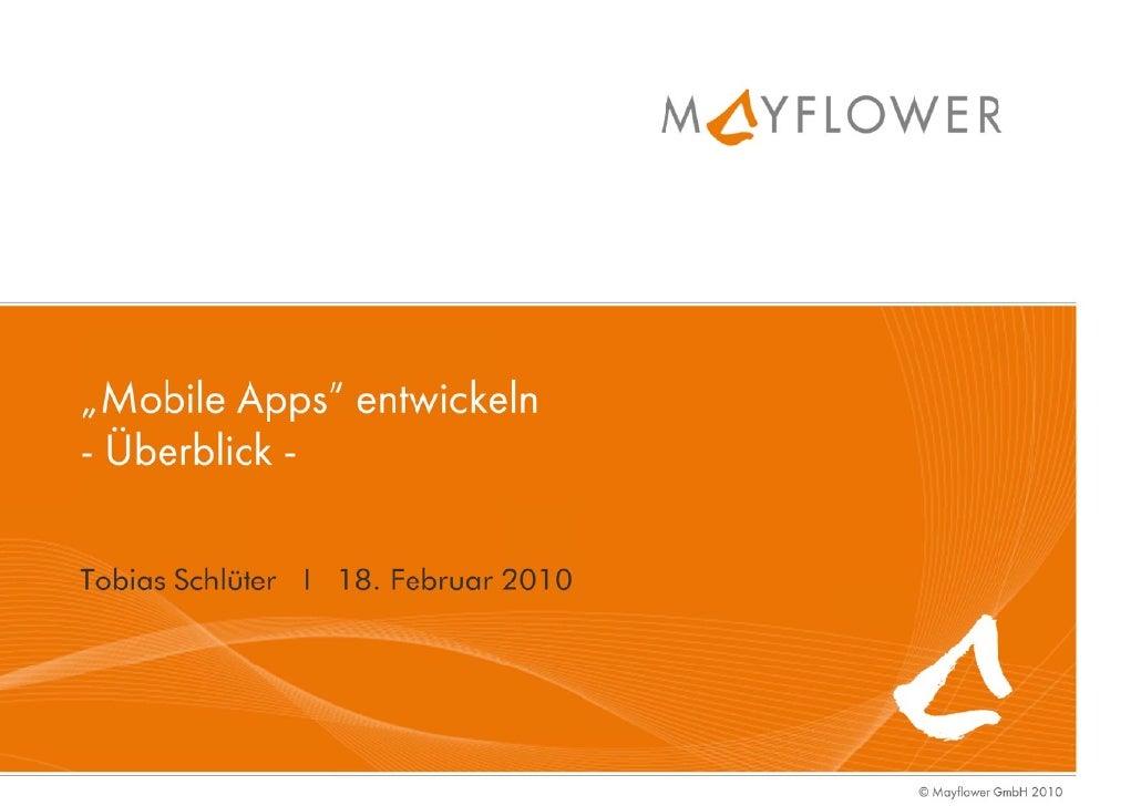 """Was ist eine """"App""""?                       Mayflower GmbH I 2"""