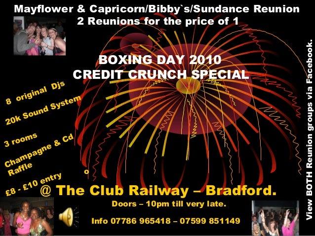 @ The Club Railway – Bradford. Mayflower & Capricorn/Bibby`s/Sundance Reunion 2 Reunions for the price of 1 BOXING DAY 201...