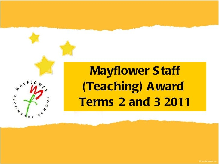 Mayflower Staff (Teaching) Award  Terms 2 and 3 2011
