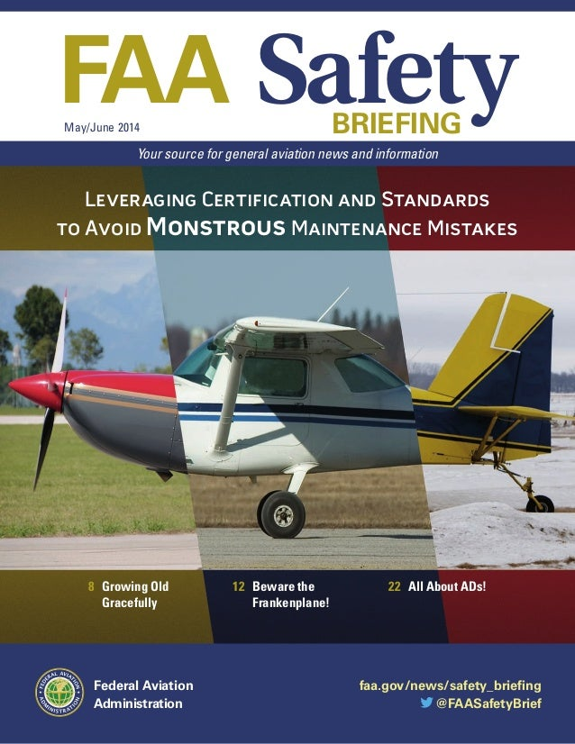 faa.gov/news/safety_briefing @FAASafetyBrief FAA SafetyBRIEFINGMay/June 2014 Federal Aviation Administration Your source f...