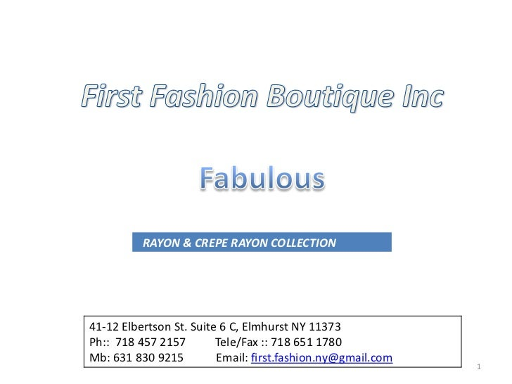 1<br />First Fashion Boutique Inc<br />Fabulous<br />