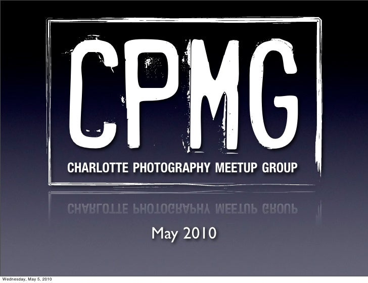 Charlotte Photography May Meeting