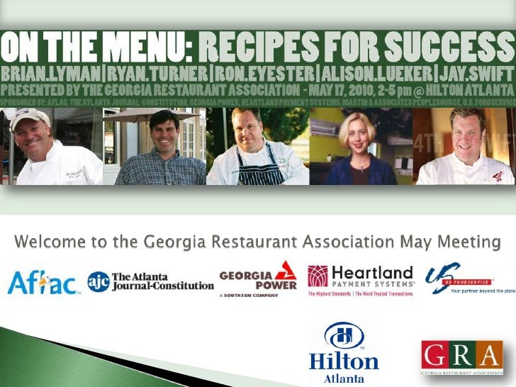 Welcome to the Georgia Restaurant Association May Meeting<br />