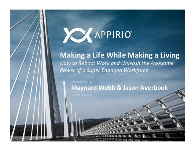 Making a Life While Making a Living How to Reboot Work and Unleash the Awesome Power of ...