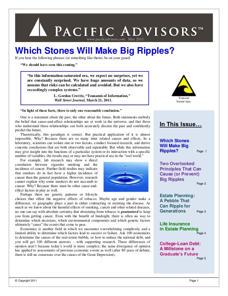 "Which Stones Will Make Big Ripples?If you hear the following phrases (or something like them), be on your guard:   ""We sho..."