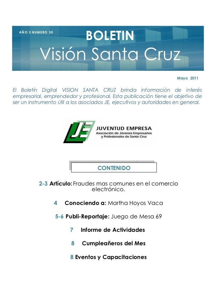 BOLETIN  A Ñ O 5 NU M E R O 3 0               Visión Santa Cruz                                                           ...