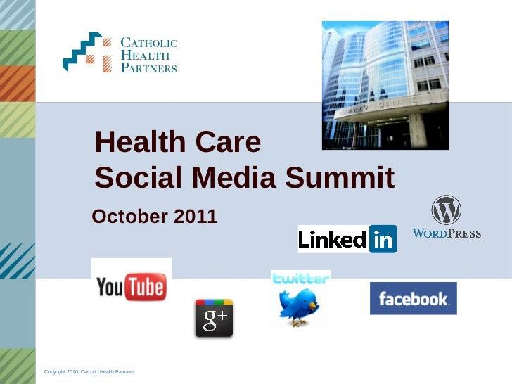 Health Care Social Media Summit Highlights 2011