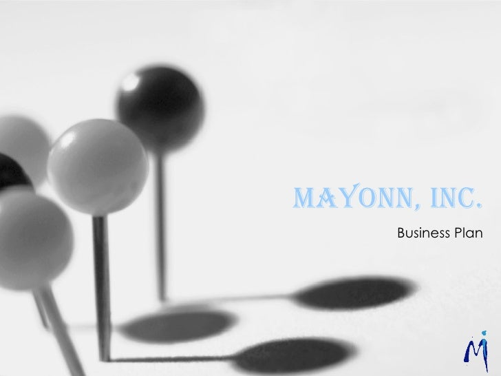 Mayonn Inc Bus Plan Presentation