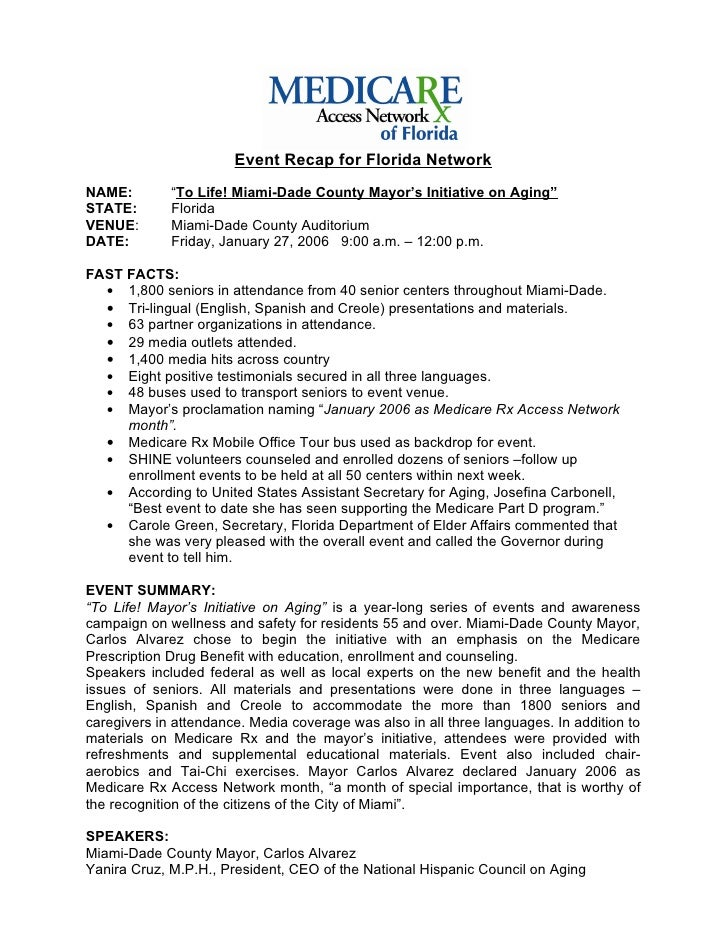 """Event Recap for Florida NetworkNAME:        """"To Life! Miami-Dade County Mayor's Initiative on Aging""""STATE:       FloridaVE..."""