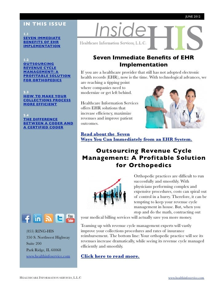 JUNE 2012                                              Inside  IN THIS ISSUE  1.1  SEVEN IMMEDIATE  BENEFITS OF EHR  IMPLE...