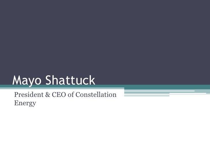 Mayo Shattuck<br />President & CEO of Constellation Energy<br />