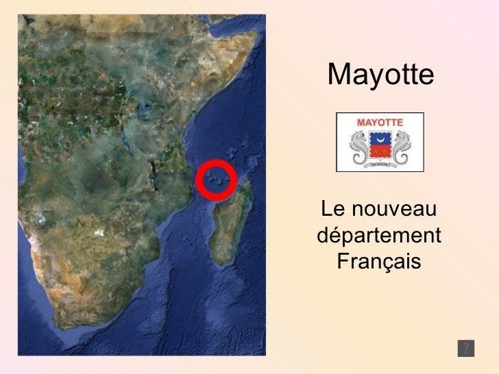 Mayotte Le nouveau département Français