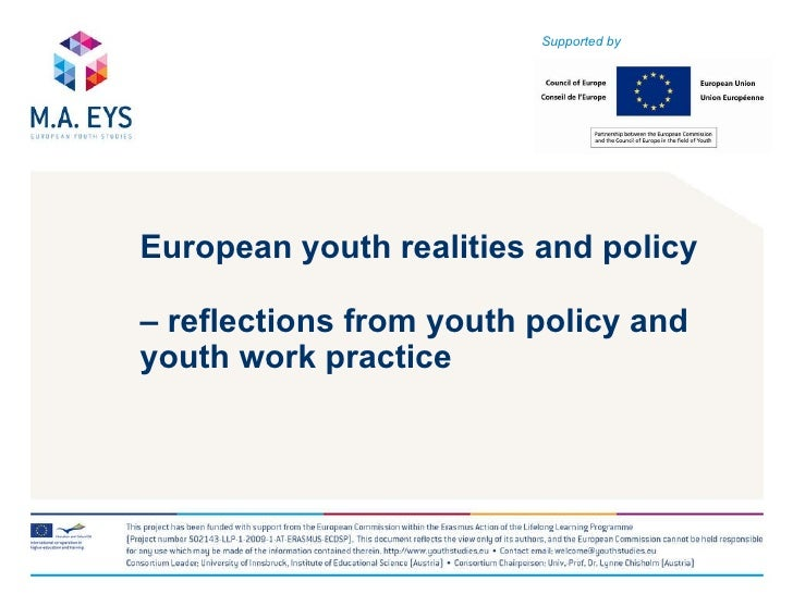 European youth realities and policy  – reflections from youth policy and youth work practice Supported by